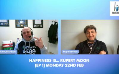 Happiness Is… Rupert Moon [Ep 1]