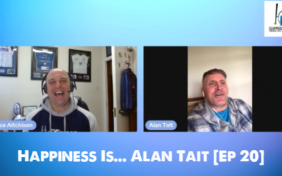 Happiness Is…  Alan Tait [Ep 20]